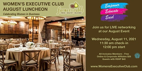 LIVE NETWORKING WITH THE WOMEN'S EXECUTIVE CLUB tickets