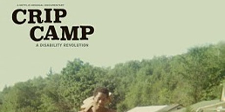 Disability Pride Month - Discussion on Crip Camp: A Disability Revolution tickets