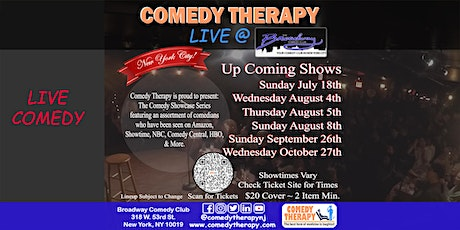 Comedy Therapy Live @ Broadway Comedy Club - August 5th, 8pm tickets