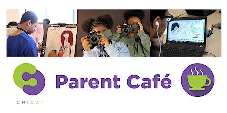CHICAT Parent Café Information Session tickets