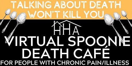 Virtual Spoonie Death Cafe - for People with Chronic Illness & Disability tickets