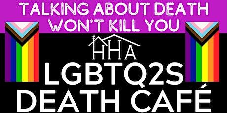 HHA LGBTQ2S Death Cafe [Free Virtual] tickets