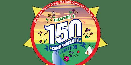 Treaty No.1 - 150th Commemoration Celebration tickets