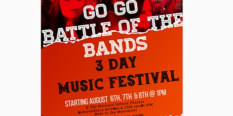 GO GO BATTLE OF THE BANDS 3 DAY MUSIC FESTIVAL tickets