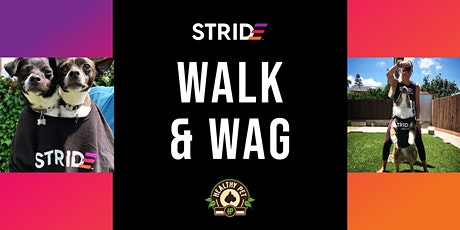 Walk & Wag FREE Community Workout w/STRIDE 5th Street @ Healthy Pet Seaholm tickets