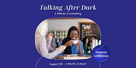 Talking After Dark Tickets