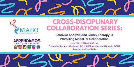Behavior Analysis and Family Therapy: A Promising Model for Collaboration tickets