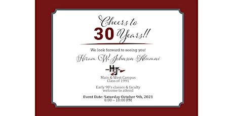 30th Year Reunion - Hiram W. Johnson (Main & West Campus) tickets