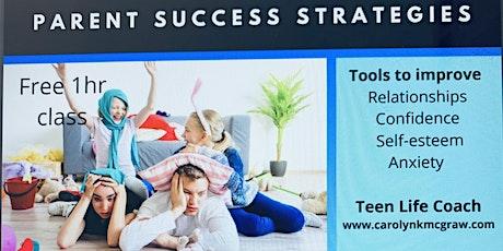 Parent Success Strategies tickets