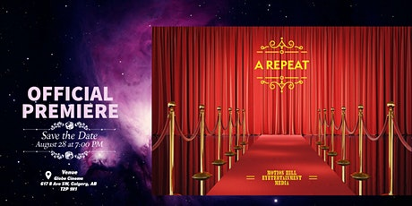Official Movie Premiere - A Repeat (A Fictional Feature) tickets