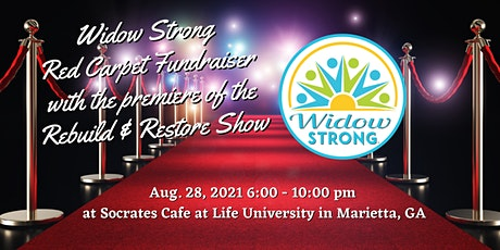 Widow Strong Red Carpet Fundraiser with the Premiere of Rebuild & Restore tickets