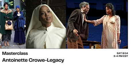 Masterclass with Antoinette Crowe-Legacy tickets