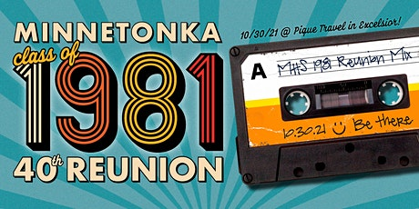 Minnetonka High School Class of 1981 40th Reunion tickets