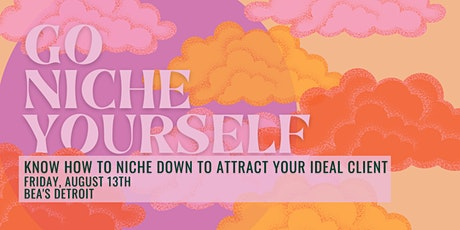Morning MindFUEL: Go Niche Yourself |  LEVEL Detroit tickets