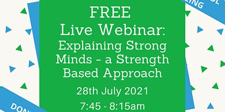Strong Minds - A Strength Based Approach to Wellbeing in Primary Schools tickets