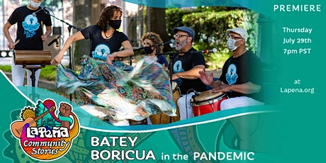 Batey Boricua in the Pandemic - Online Video Premiere tickets