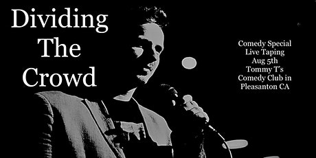 Dividing The Crowd: A Comedy Special Taping tickets