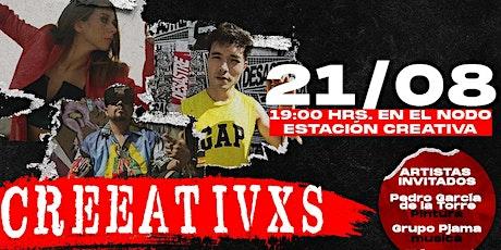 Creeativxs encuentro de artistas escénicos alternativos boletos