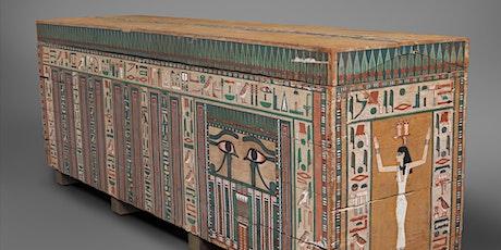 Divine Instruments of Ancient Egypt:Pt.2.4(Evening Op)Coffins & Sarcophagus tickets