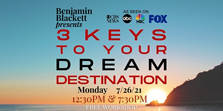 3 Keys to Your DREAM Destination - 12:30pm Workshop tickets