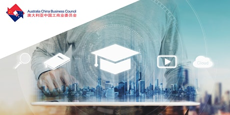 ACBC QLD - Education Strategies for China 2021 and Beyond tickets