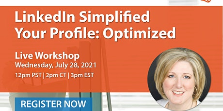 LinkedIn Simplified: Your Profile Workshop tickets