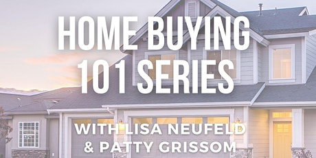Home Buying 101 Series - Part 2: the Home Buying Process tickets
