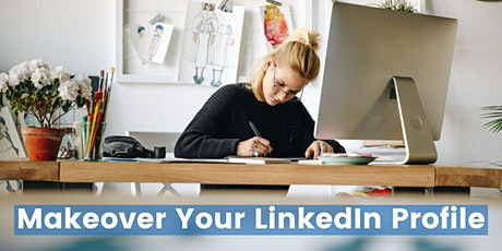 Makeover Your LinkedIn Profile biglietti