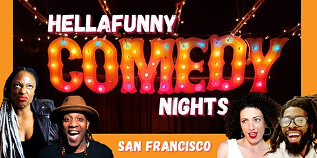 HellaFunny Comedy Nights at SF's Brand New Comedy Club tickets