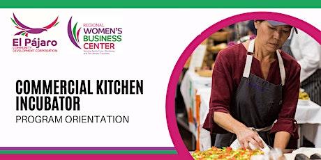 El Pájaro CDC Commercial Kitchen Incubator, Program Orientation tickets