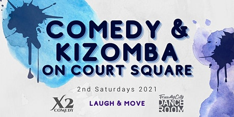 August Comedy & Kizomba on Court Square tickets