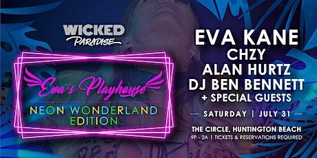Wicked Paradise presents Eva's Playhouse (Neon Wonderland Edition) tickets