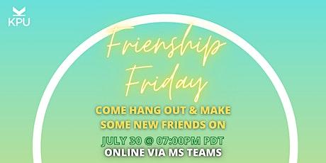 Friendship Friday #2 tickets