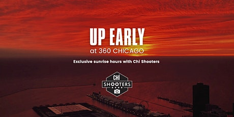 360 Up Early with Chi Shooters tickets