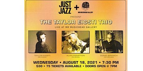 Just Jazz Presents Taylor Eigsti tickets