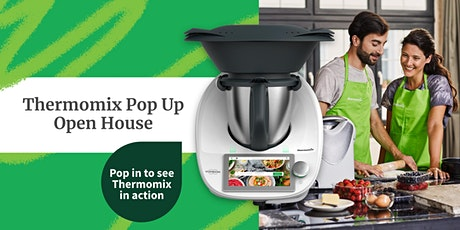 Thermomix Pop Up Open House -  Busselton tickets