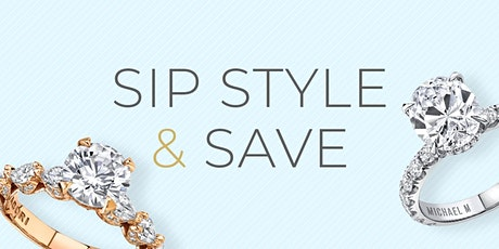 Sip, Style & Save - Robbins Brothers Dallas tickets