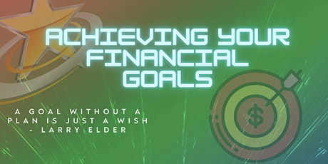 Achieving Your Financial Goals tickets