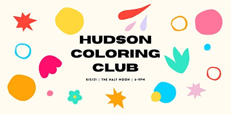 Hudson Coloring Club tickets