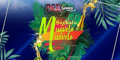 Muevelo Muevelo Bachata Thursday Rooftop NO COVER! Presented by DCBX Summer tickets