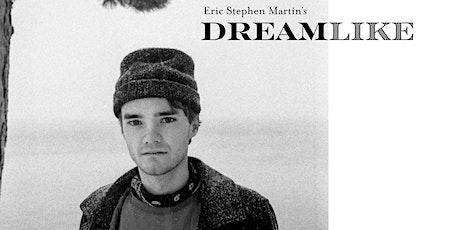 Eric Stephen Martin's 'Dreamlike' Album Release tickets