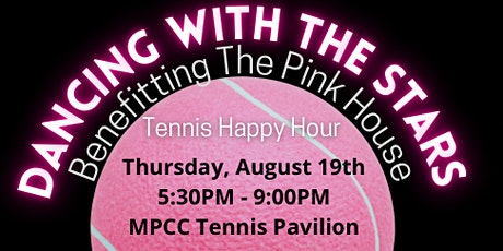 DWTS CLT  Social Tennis Happy Hour  benefitting The Pink House tickets