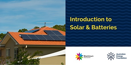 Introduction to Solar and Batteries - Blacktown City Council tickets