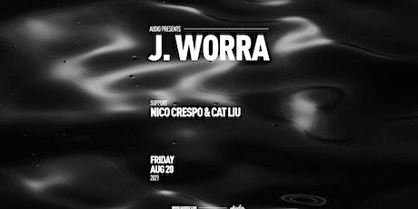J. Worra at Audio SF tickets