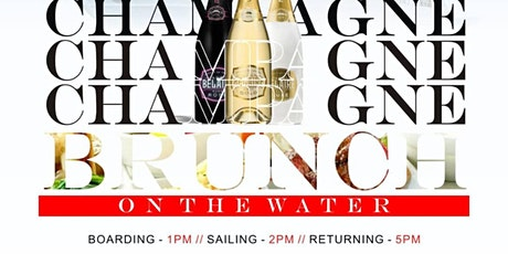 CHAMPAGNE BRUNCH & YACHT PARTY  (DAYTIME) tickets