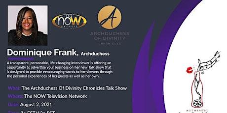 Achduchess Of Divinity Talk Show Tickets