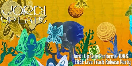 JORDI UP LATE's IDRK Release & Live Performance Party tickets
