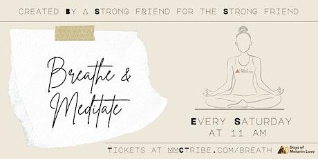Breathe & Meditate tickets