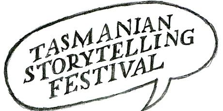 TASMANIAN STORYTELLING FESTIVAL tickets