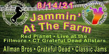 Jammin' at the Farm tickets